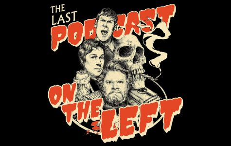 """Last Podcast on the Left"" Review"