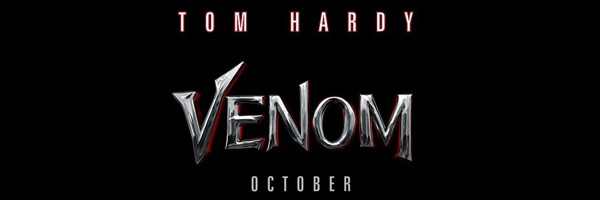 "Sony's ""Venom"" is to be released on October 5th, 2018"