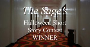 The Sage's Halloween Short Story Contest WINNER
