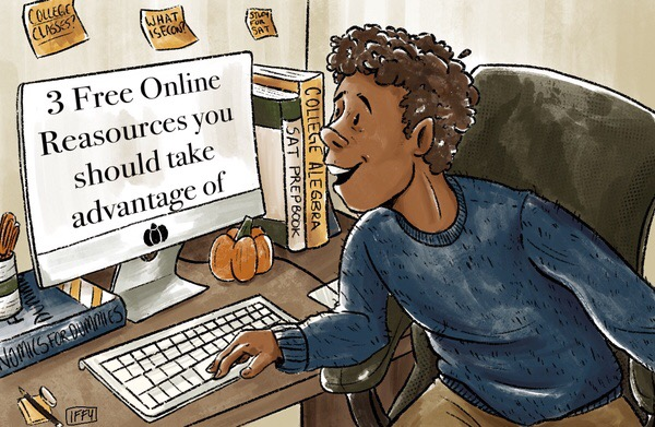 With the world universally shifting online, online resources have become more accessible. Khan Academy has released SAT resources and Udemy has put together courses to help in personal finance. Concurrent enrollment is also another great option for students to be enrolled in virtual classes outside of school.