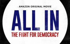 """""""All In: The Fight For Democracy"""" movie poster. This film was released September 18 and tackles the issue of voter suppression and where to go from here in order to preserve democracy."""