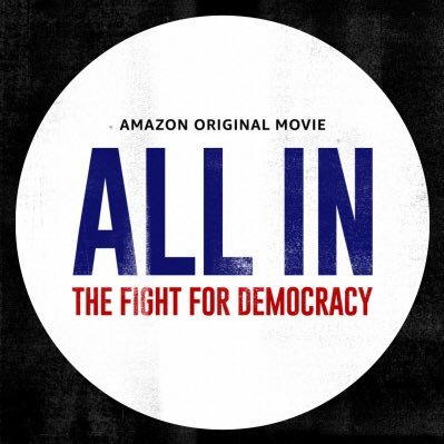 """All In: The Fight For Democracy"" movie poster. This film was released September 18 and tackles the issue of voter suppression and where to go from here in order to preserve democracy."
